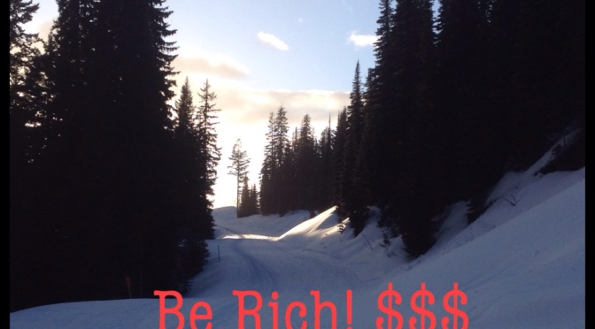 Be Rich! $$$