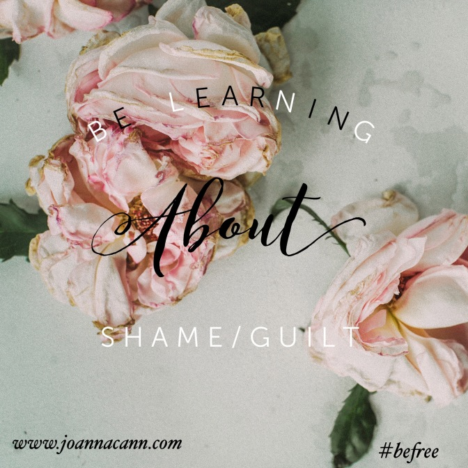 Be Learning About Shame/Guilt